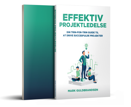 Effektiv projektledelse – Din trin-for-trin guide til at drive succesfulde projekter